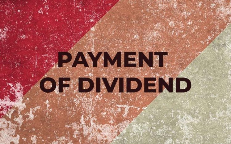 State the Legal Provisions Relating to Payment of Dividend.