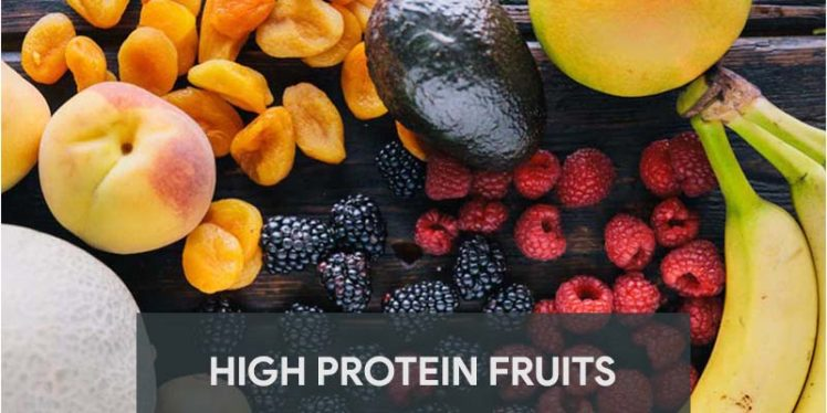 High Protein Fruits - Which you can easily add to your daily diet