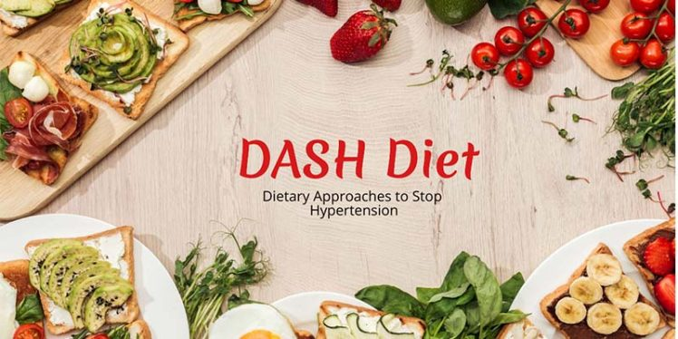 DASH Diet: Complete Overview, Eating Plan and Tips