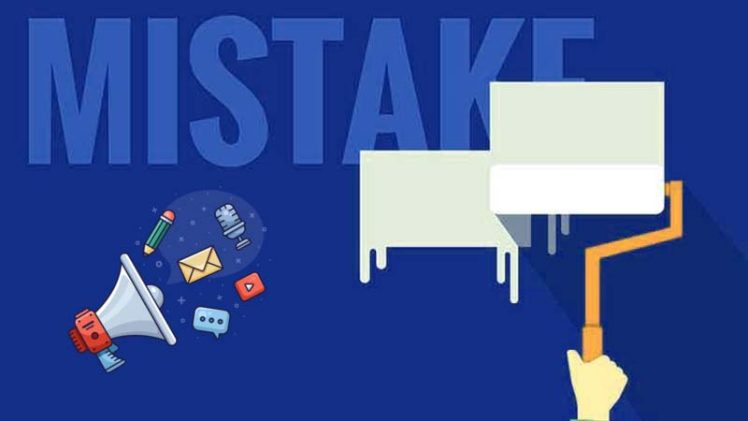 8 Common Digital Marketing Mistakes - Keep In Mind to Achieve Online Business Goals