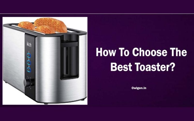 How To Choose The Best Toaster? (Buyer's Guide & Reviews)
