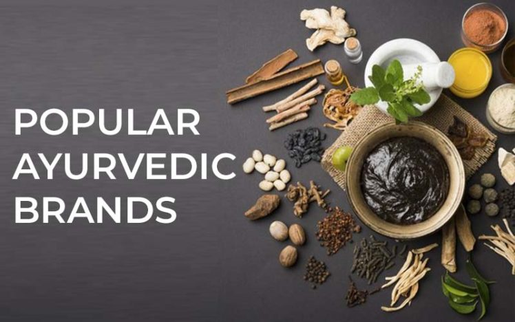 Top 8 Popular Ayurvedic brands - you should know about